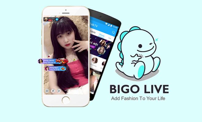 Tải Bigo Live Phiên Bản Mới Nhất Cho Điện Thoại Android, iOS