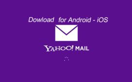 Tải Yahoo Mail Phiên Bản Mới Nhất Cho Điện Thoại Android, iOS