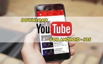 Tải Youtube Phiên Bản Mới Nhất Cho Điện Thoại Android, iOS