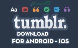 Tải Tumblr Phiên Bản Mới Nhất Cho Điện Thoại Android, iOS