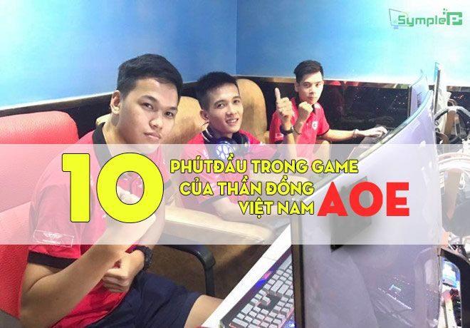 10p Đầu Trong Game Của Thần Đồng Đế Chế AOE Việt Nam