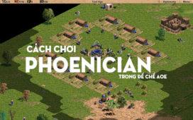 Quân Phoenician Đánh Gì, Cách Chơi Phoenician Trong Đế Chế AOE