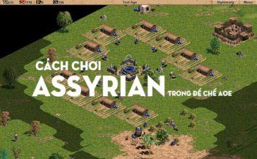Quân Assyrian Đánh Gì, Cách Chơi Assyrian Trong Đế Chế AOE