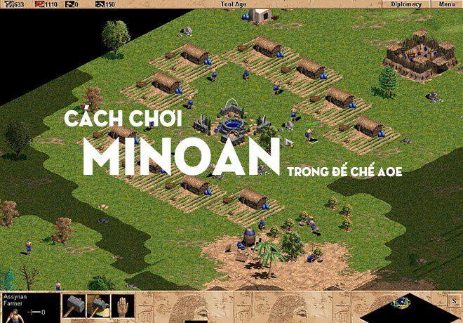 Quân Minoan Đánh Gì, Cách Chơi Minoan Trong Đế Chế AOE