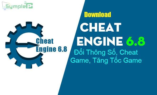 Download Cheat Engine 6.8 – Đổi Thông Số, Cheat Game, Tăng Tốc Game