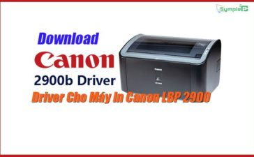 Download Driver Canon LBP 2900/2900B Cho Win 7/8/10 (32bit – 64bit)