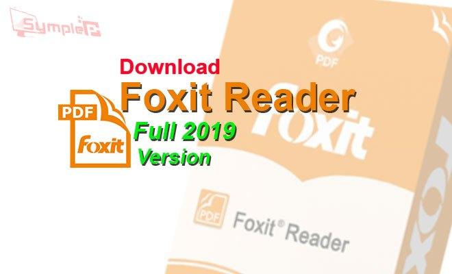 Download Foxit Reader Full 2019 - Chỉnh Sửa, Đọc File PDF Trên PC