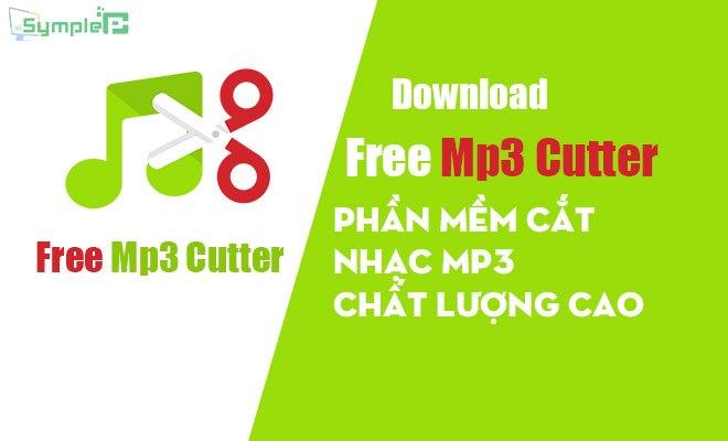 Download Free Mp3 Cutter – Phần Mềm Cắt Nhạc Mp3 Chất Lượng Cao