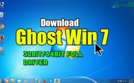 Download Ghost Win 7 32bit, 64bit Full Driver – Bản Ghost Win 7 Full Pro