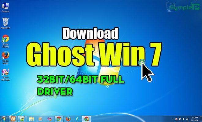 Download Ghost Win 7 32bit, 64bit Full Driver – Bản Ghost Win 7 Full Pro
