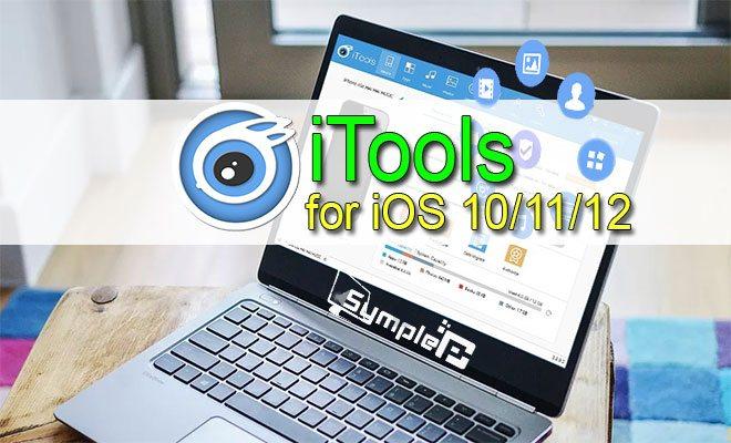 Download iTools iOS 12 – Sao Lưu Dữ Liệu iPhone Trên PC Siêu Tốc