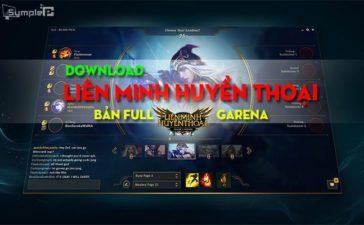 Download Liên Minh Huyền Thoại Full – Game LMHT LOL Trên Garena