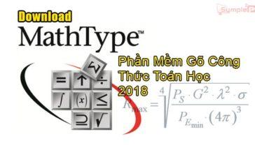 Download MathType 7.1 – Phần Mềm Gõ Công Thức Toán Học Tốt Nhất