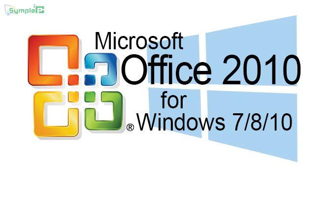 Download Office 2010 Full - Bộ Soạn Thảo Văn Bản Cho Window 7/8/10