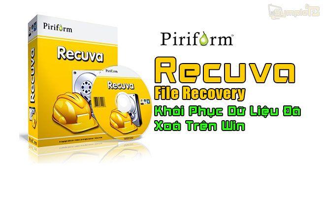 Download Recuva File Recovery – Khôi Phục Dữ Liệu Đã Xoá Trên PC