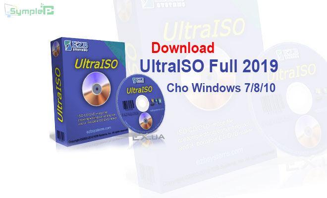 Download UltraISO Full 2019 - Tạo, Chỉnh Sửa Và Đọc File ISO Tốt Nhất