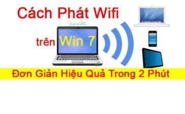 Cách Phát Wifi Laptop Windows 7, Đơn Giản Hiệu Quả Trong 2 Phút