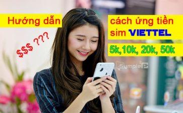 Cú Pháp Ứng Tiền Thuê Bao Viettel 5K, 10K, 20K, 50K Mới Nhất 2019