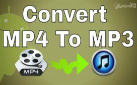 Download Convert MP4 to MP3 – Chuyển Đổi Video, Âm Thanh Trên PC