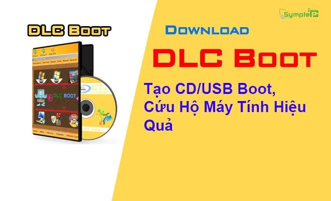 Download DLC Boot - Tạo CD/USB Boot, Cứu Hộ Máy Tính Hiệu Quả