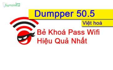 Download Dumpper 50.5 & 90.4 Việt Hoá – Bẻ Khoá Pass Wifi Hiệu Quả