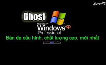 Download Ghost Win XP - Bản Đa Cấu Hình, Mới Và Tốt Nhất Cho PC