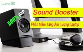 Download Sound Booster Full – Phần Mềm Tăng Âm Lượng Laptop Số 1