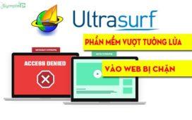Download Ultrasurf – Phần Mềm Vượt Tường Lửa, Vào Web Bị Chặn