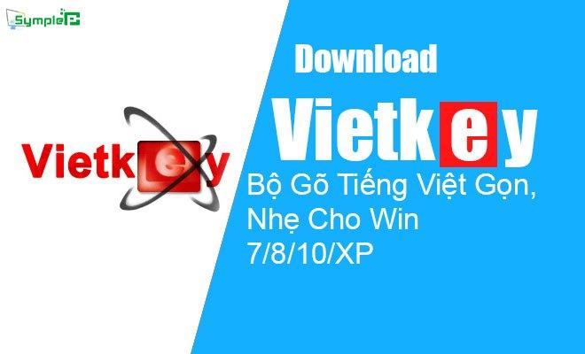 Download Vietkey 2016 – Bộ Gõ Tiếng Việt Gọn, Nhẹ Cho Win 7/8/10/XP