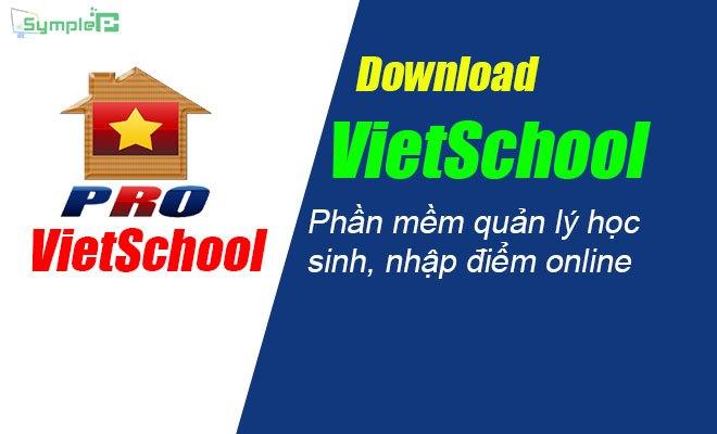 Download VietSchool – Nhapdiem.vn – Phần Mềm Quản Lý Học Sinh