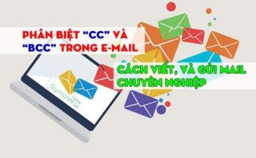Phân Biệt CC và BCC Trong E-mail. Cách Viết, Gửi Mail Chuyên Nghiệp