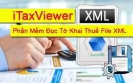 Tải iTaxViewer Mới Nhất - Phần Mềm Mở Và Đọc Tờ Khai Thuế File XML