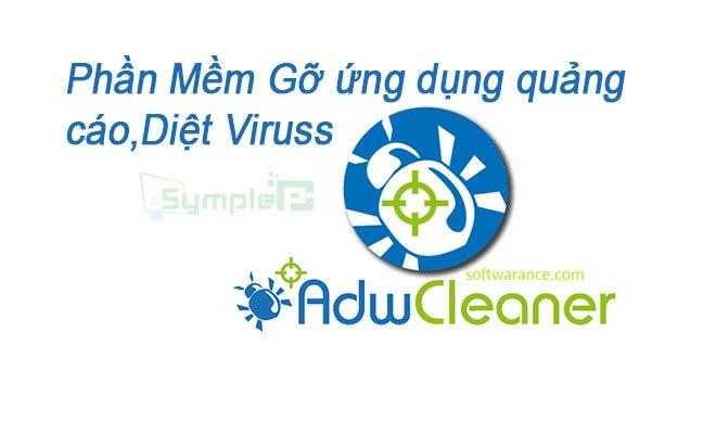 Download AdwCleaner – Gỡ Quảng Cáo Độc Hại, Diệt Viruss Trên PC