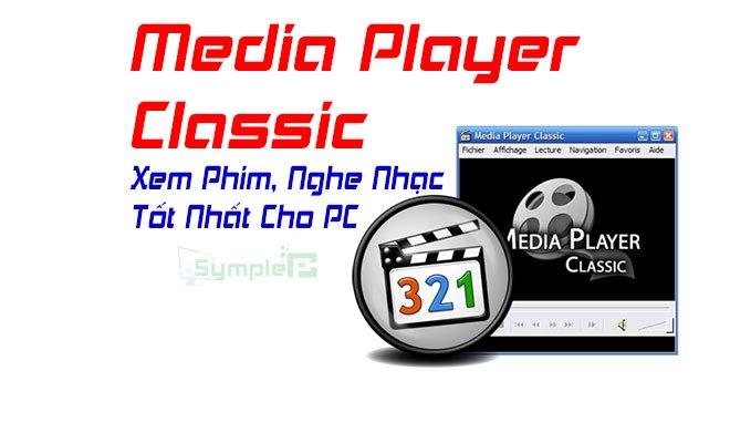 Download Media Player Classic – Xem Phim HD, Nghe Nhạc Tốt Nhất