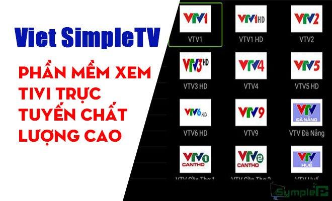 Download Viet SimpleTV – Xem Tivi Online Trực Tuyến Chất Lượng Cao