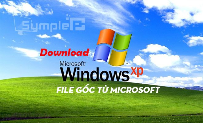 Download Windows XP – Bộ Cài .ISO WinXP SP3 File Gốc Từ Microsoft