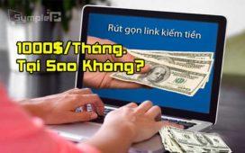 Kiếm Tiền Online MMO 1000$/Tháng Từ Việc Rút Gọn Link Mới Nhất 2019