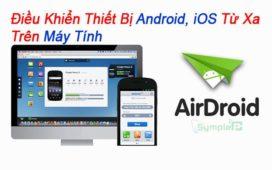 Tải AirDroid – Điều Khiển Thiết Bị Android, iOS Từ Xa Trên Máy Tính
