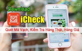 Tải iCheck – Quét Mã Vạch, Kiểm Tra Hàng Thật, Hàng Giả Chính Xác