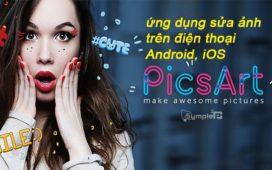 Tải Picsart - Ứng Dụng Chỉnh Sửa Ảnh Chuyên Nghiệp Android, iOS