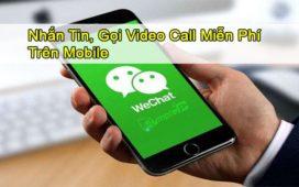 Tải WeChat – Nhắn Tin, Gọi Video Call Miễn Phí Trên Mobile Android, iOS