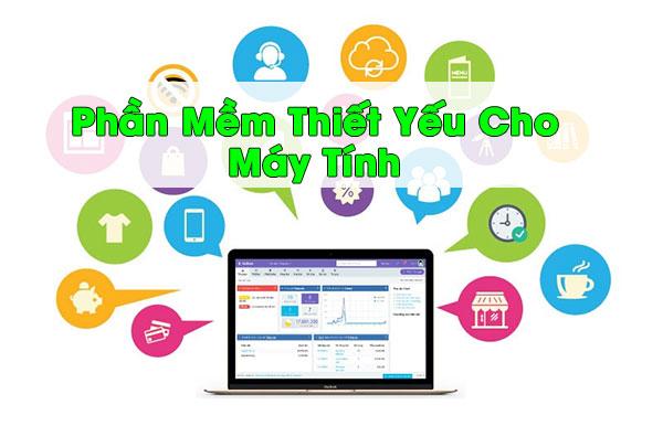 phan-mem-can-thiet-may-tinh-pc-laptop
