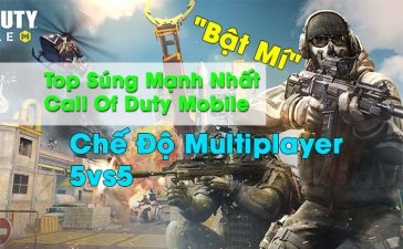 bat-mi-top-sung-manh-nhat-call-of-duty-mobile-che-do-multiplayer
