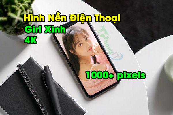 Download Hình Nền 1000+ Pixels Girl Xinh Muốn Xỉu Cho Android, iOS